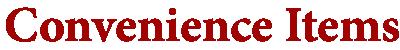 Deli Items Headers - Convenience Items